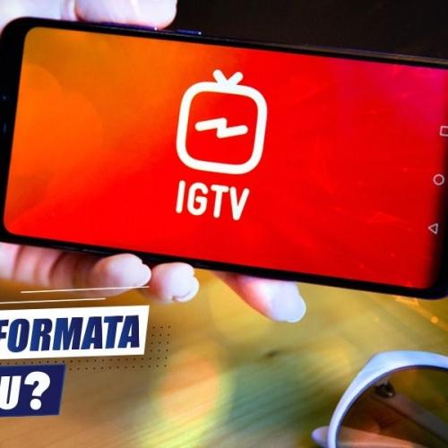 IGTV Yatay Formata Yeniliyor mu?
