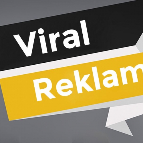 Viral Reklam (Marketing) Nedir? Nasıl Yapılır?