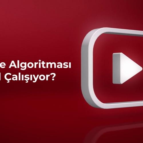 YouTube Algoritması Nedir?